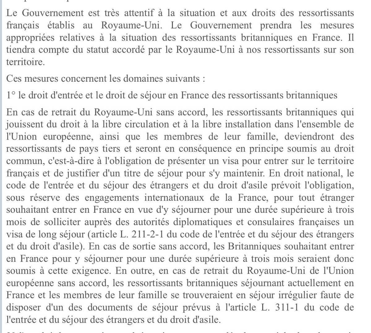 "1. UK citizens in France... in no deal ""In principle... this means requirement to present a visa"" and requirement of residence document ""without which British residents and their families would be staying illegally"".. But also says France watching French in Uk situation"