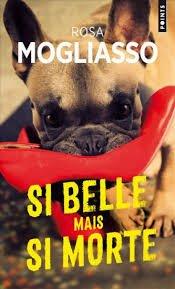 Si belle mais si morte de Rosa Mogliasso, en lice pour le prix du meilleur Polar @EditionsPoints ... et en attendant, sur #vendredilecture ! Photo