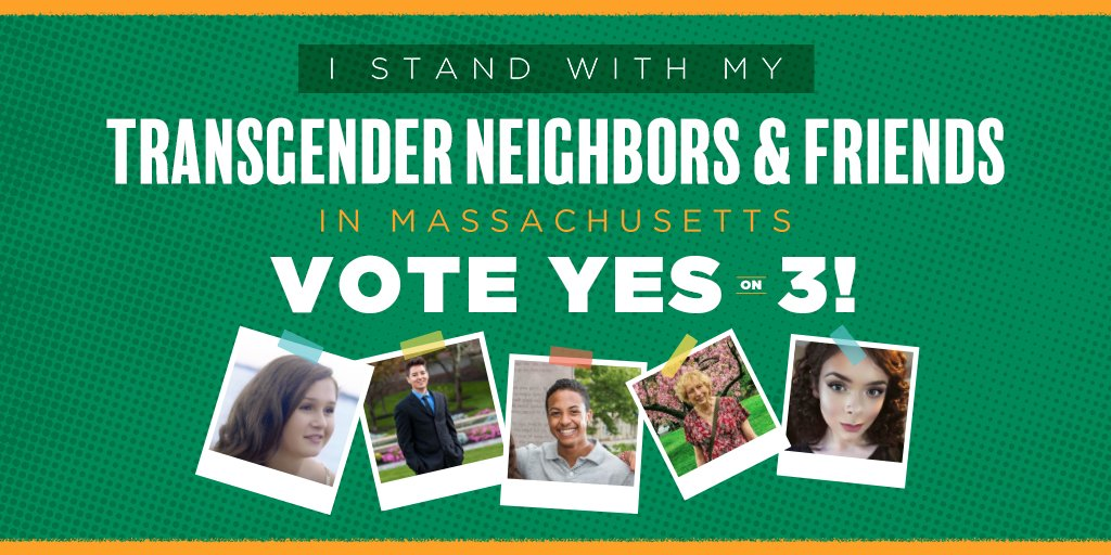 The people of #Massachusetts believe in dignity and respect for everyone—including our #transgender neighbors. We won't be the first state in the country to roll back #trans protections. We WILL vote #YesOn3: https://t.co/LaO1fPuGyH #MAPoli