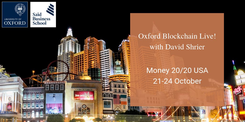Join Oxford's expert @DavidShrier at Money 20/20 USA later this month to explore Blockchain opportunities and challenges. Lively debates on AI & Deep Learning also feature, and Sir Richard Branson is among the guest speakers. Find out more at https://t.co/MKt945cRTQ