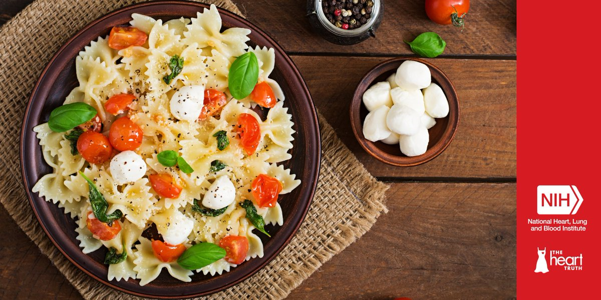 For #NationalPastaDay use your noodle and make a healthy choice. Enjoy this delicious recipe for Pasta Caprese, which is low in sodium and saturated fat! https://t.co/yJqMfUlvDq