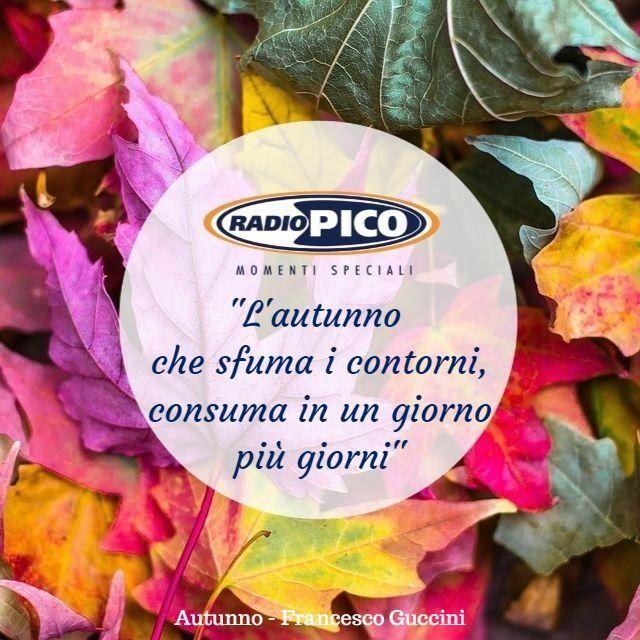 Radio Pico On Twitter Autunno Guccini Citazioni