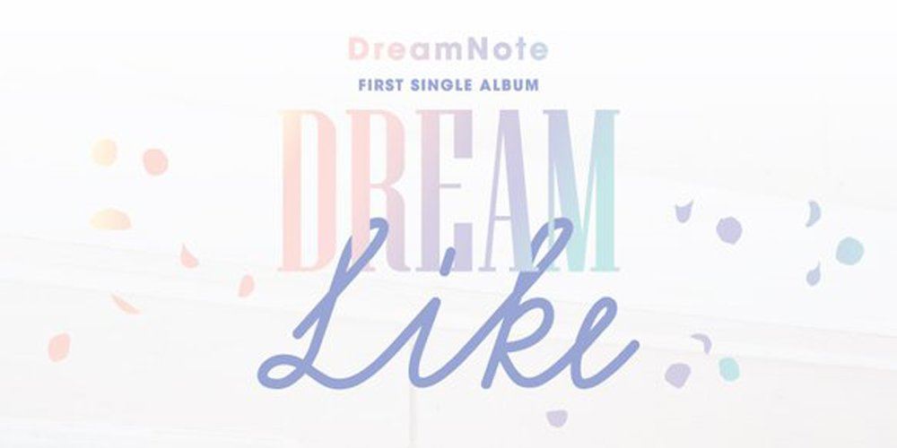 Check out rookie girl group Dream Note's 'Dreamlike' debut single album tracklist https://t.co/JQSV80RxXo https://t.co/p8RYSGcS0n