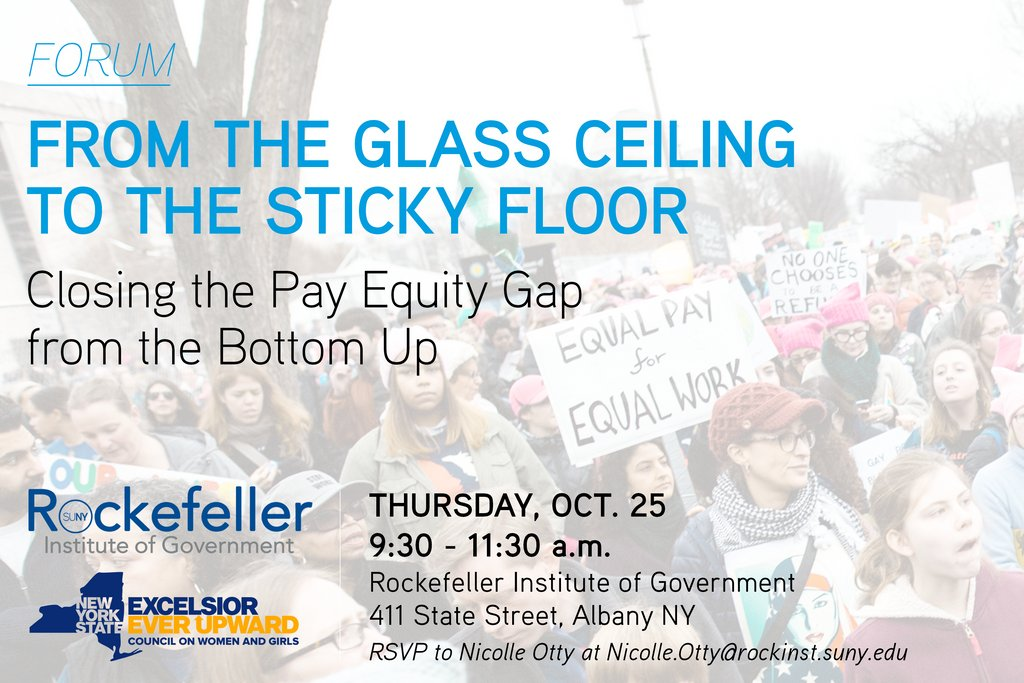 "Next week, join @RockefellerInst and the New York State Council on Women and Girls for the forum, ""From the Glass Ceiling to the Sticky Floor: Closing the Pay Equity Gap from the Bottom Up.""   Thursday, Oct. 25 from 9:30 - 11:30 a.m. More here: https://t.co/JcOILVZYrM"