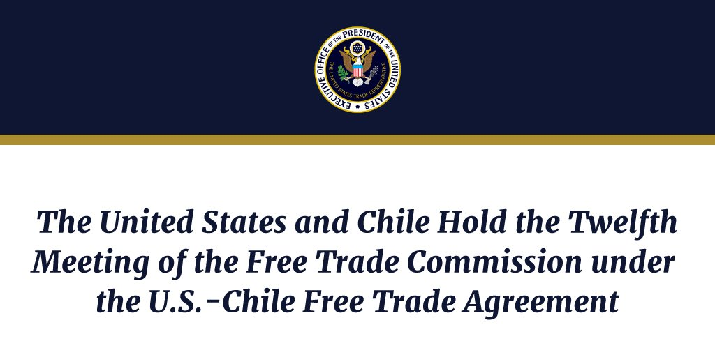 Ustr On Twitter The United States And Chile Hold The Twelfth