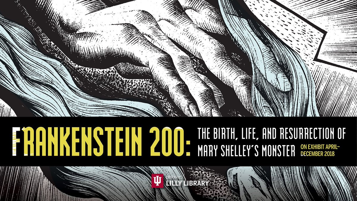 At The Lilly Library Today For Excellent Frankenstein 200 Show Some Research