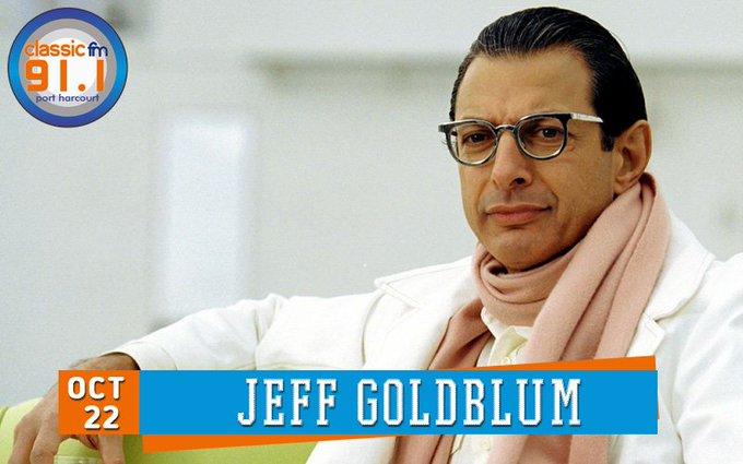 Happy birthday to actor, Jeff Goldblum.