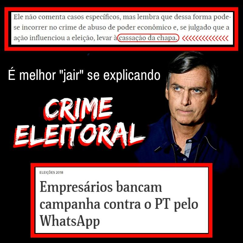 Campanha de Bolsonaro comete crime eleitoral, denuncia jornal. Investigação pode levar à cassação da chapa.