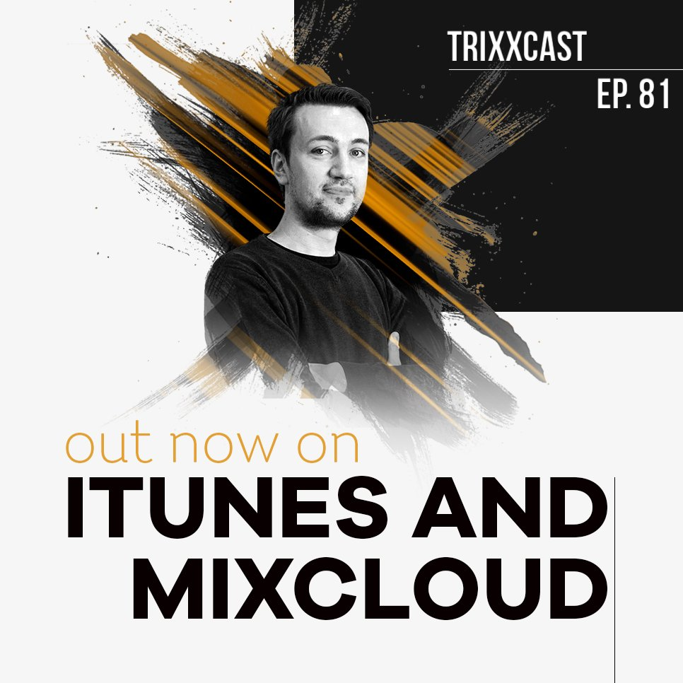 Get ready for the weekend - new #Trixxcast episode is out on itunes and Mixcloud! 🎉 http://bit.ly/Trixxcast81 #housemusic #edm #newmusic #podcast