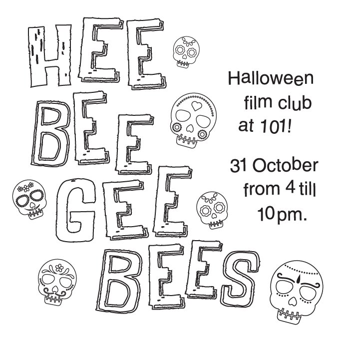 Come to the Heebeegeebees film club today! We managed to put together an amazing programme of 16 short and feature films (check http://www.101socialclub.co.uk). Get fed, entertained, have a horror face makeup session and you're set for the best Halloween night ever. #101socialclub