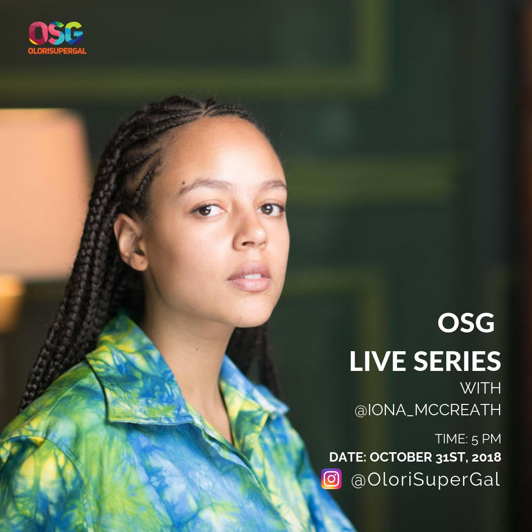 Olorisupergal On Twitter Osg Live With Iona Mccreath Iona Mccreath Is A Designer And Model Who Has A Degree In Sociology From London School Of Economics And Has A Foundation Diploma In