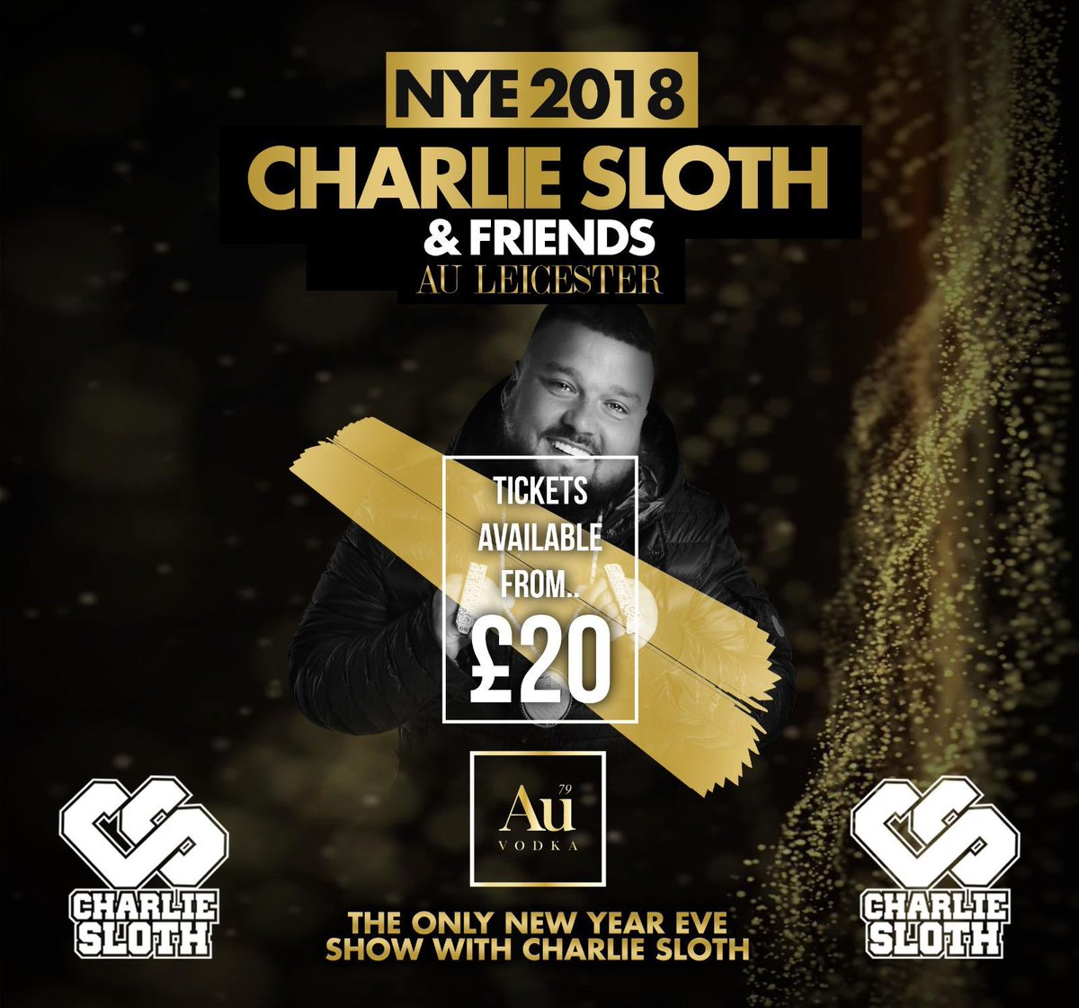OI OI @CharlieSloth and friends for the biggest party of the year @auleicester This event will sell out so get your tickets and tables now. Message me for information.