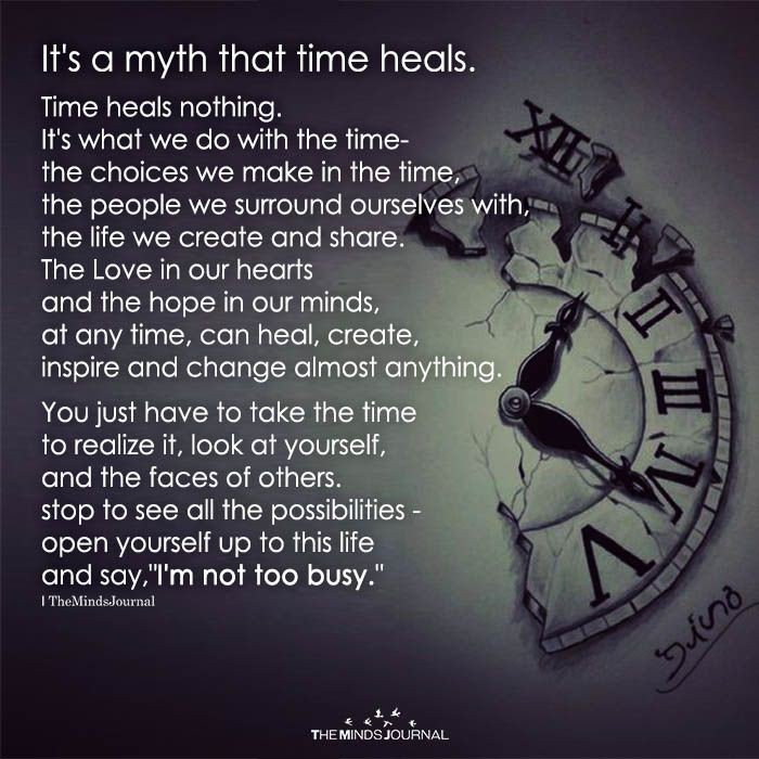 ndang on it s a myth that time heals quotes
