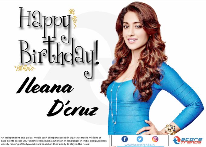 Score Trends wishes Ileana D Cruz a Happy Birthday!