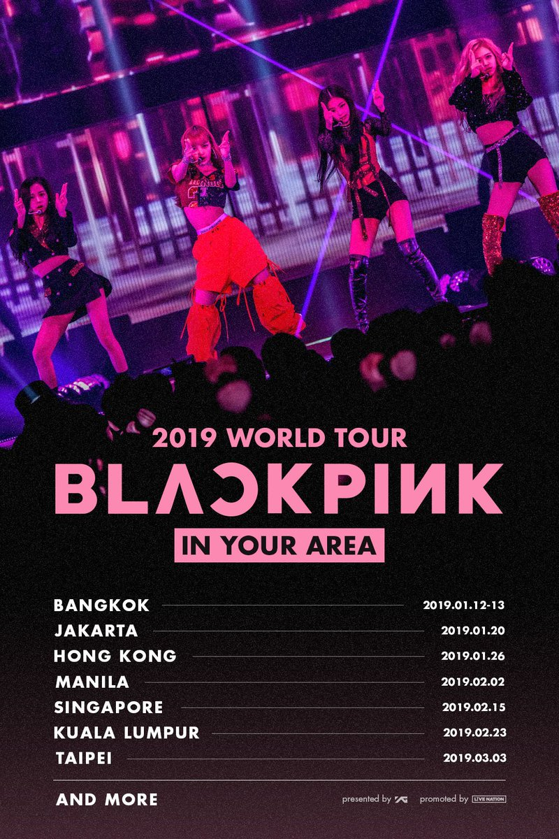 #BLACKPINK 2019 WORLD TOUR [IN YOUR AREA]   BANGKOK • JAKARTA • HONG KONG • MANILA •  SINGAPORE • KUALA LUMPUR • TAIPEI and more..   TOUR INFO @ https://t.co/3OTd31Fsf6  #블랙핑크 #BLACKPINK2019WORLDTOUR2#INYOURAREA0#YG19WORLDTOUR
