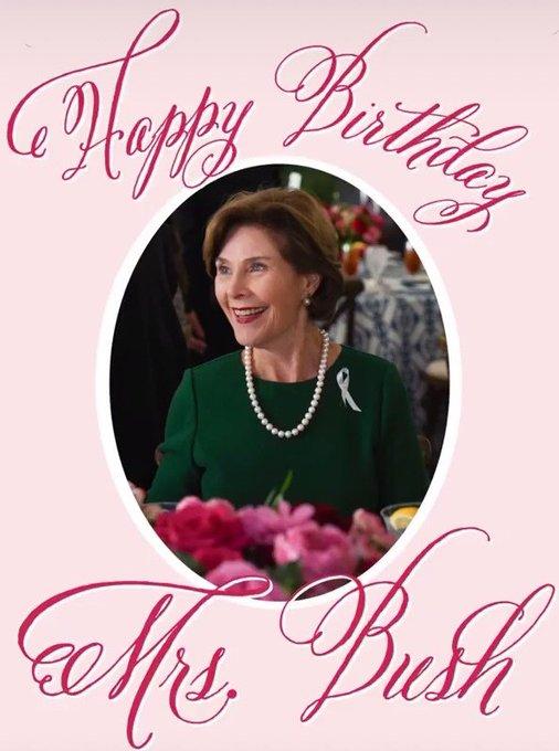Happy Birthday Laura Bush