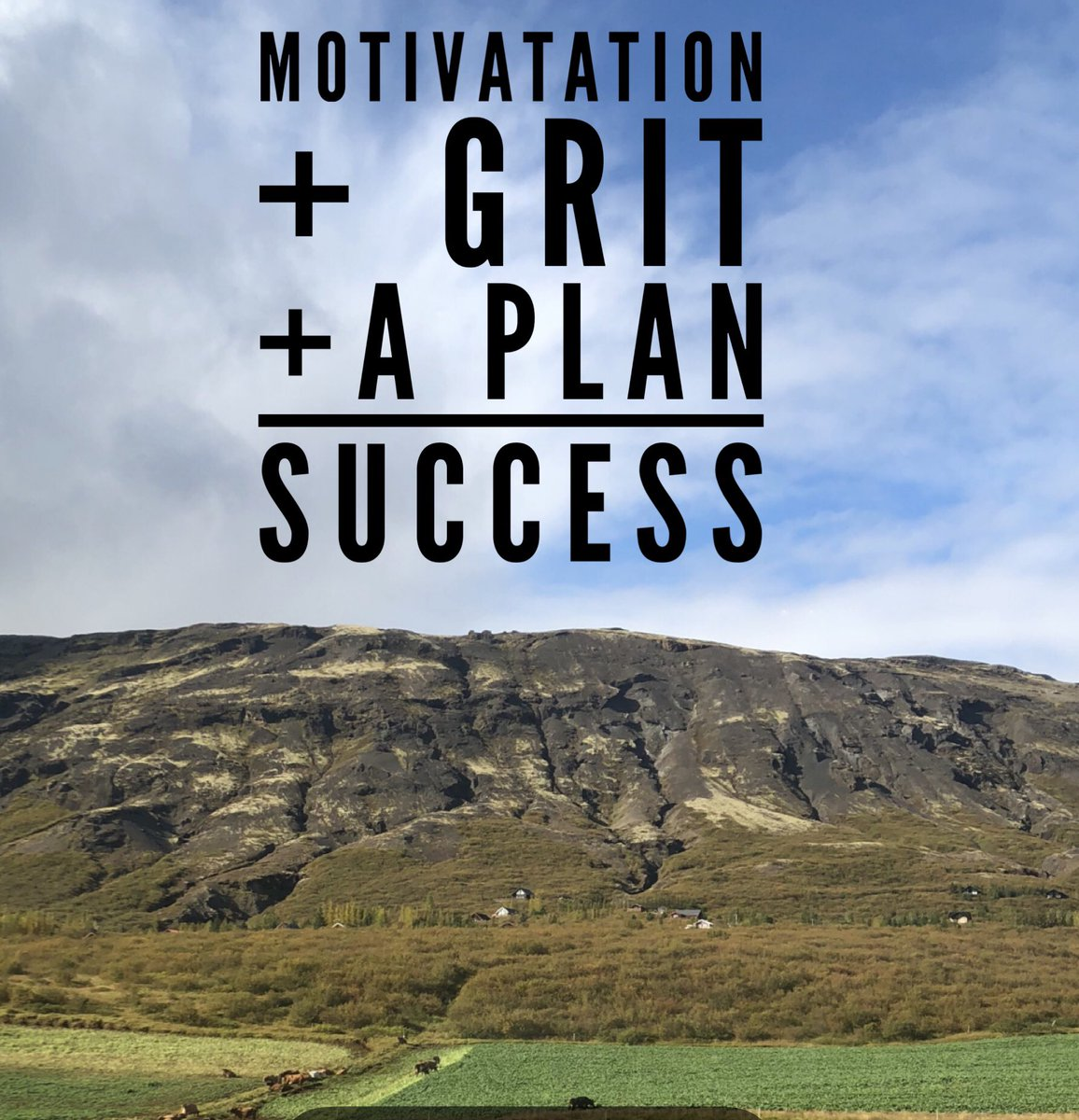 Motivation + Grit + a Plan =SUCCESS. #whatsyourmotivation #howsyourgrit #whatsyourplan #create #success #acceptyourmission #knowyourvalues #clarity #getaplan #actionplan #mission #passion #vision #plan #whatsyourmission #whatsyourvision  #actionsteps #motivation #womenwhohustle