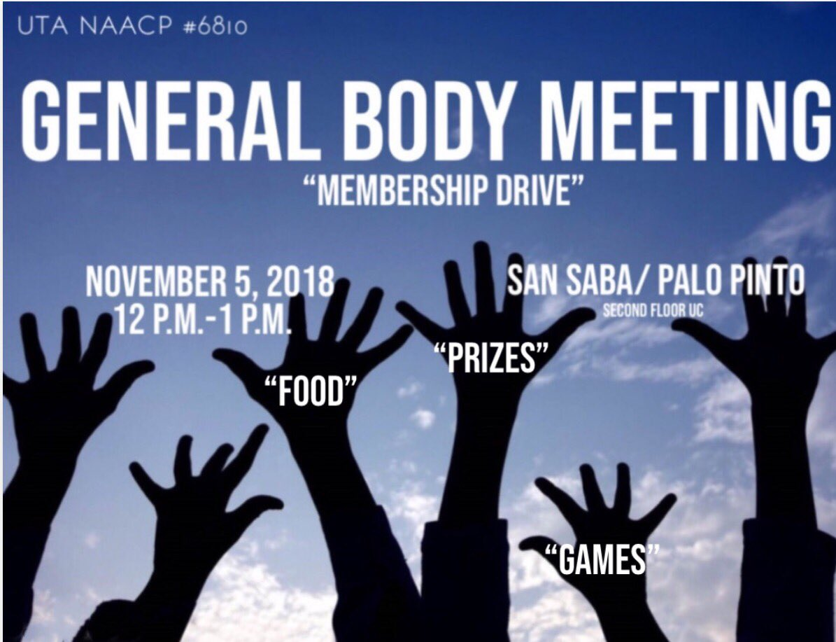 "Don't continue to lose out on opportunities to act on your civic duty! Come out to our next general body meeting and see what you've been missing! Oh yea, and ""Join The Family!"" #txnaacpyc #UTANAACP #Unit 6810 We'll have Food, games and prizes. Come and bring some friends!"