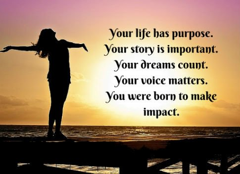 Your life has purpose! You were born to make an impact #Florida!