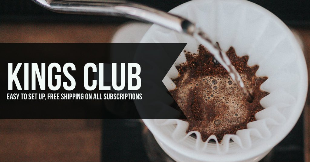 Kings Coast Coffee On Twitter Sign Up For The Kings Club