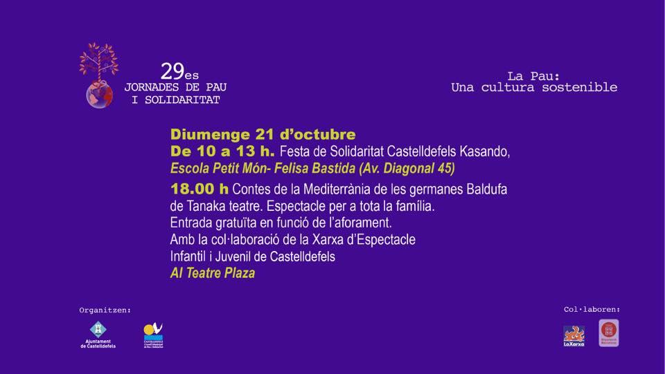 29es Jornades de Pau i Solidaritat a #Castelldefels Festa solidària a benefici de Solidaritat Castelldefels Kasando Lloc: Escola Petit Món Felisa Bastida fins les 13 hores Vine i col·labora!!!