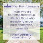 [CALENDAR] #DailyMotivation from Proverbs 15:18. #HPU365