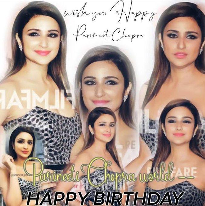 Wish you Happy birthday   HBD PARINEETI CHOPRA