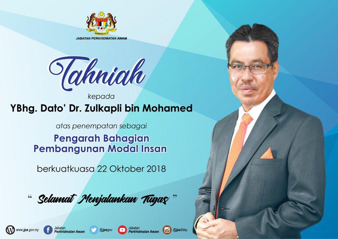 Jab Per Awam Jpa Twitterren Tahniah Dan Selamat Datang Ybhg Dato Dr Zulkapli Mohamed Atas Penempatan Sebagai Pengarah Bahagian Pembangunan Modal Insan Berkuatkuasa 22 Oktober 2018 Https T Co Etzgxk90jv