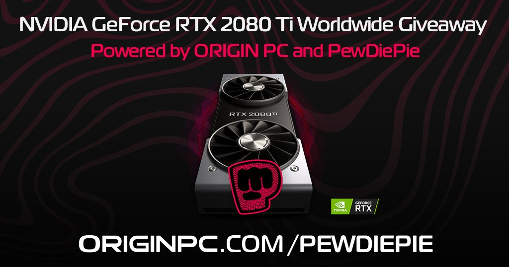 🌎🎁 [WORLD-WIDE GIVEAWAY] 🎁🌎 Weve teamed up with our bro @pewdiepie once more to giveaway an @NVIDIAGeForce RTX 2080Ti #GraphicsReinvented Well be building Pewds a RTX powered ORIGIN PC NEURON in Nov. STAY TUNED! SIGN UP TO WIN @ originpc.com/pewdiepie #ORIGINPCFAMILY