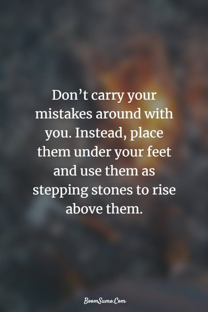 "Leicester Quetzal on Twitter: """"Don't carry your mistakes around with you.  Instead, place them under your feet and use them as stepping stones to rise  above them.""… https://t.co/cOKdCoO9z9"""
