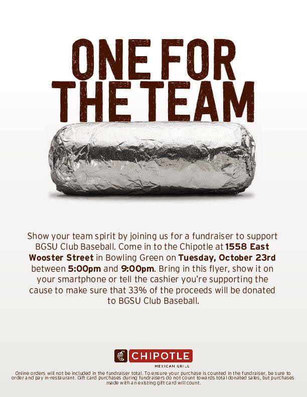 6a5243acba7 We are doing a fundraiser with Chipotle tomorrow October 23 from 5-9. Show  your favorite club baseball team some love by showing this flyer at the  register.