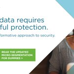 Image for the Tweet beginning: Micro-segmentation boosts security with persistence