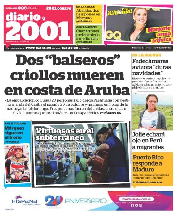 El diario 2.001 de hoy titula de la muerte de dos 'balseros' venezolanos que perdieron la vida huyendo del hambre y la miseria que está generando el régimen: