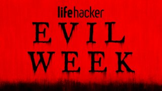 It's Evil Week at Lifehacker, our annual chance to delve in the sketchy hacks that our dark sides are intrigued by.   This has been your warning! Happy hacking 😏