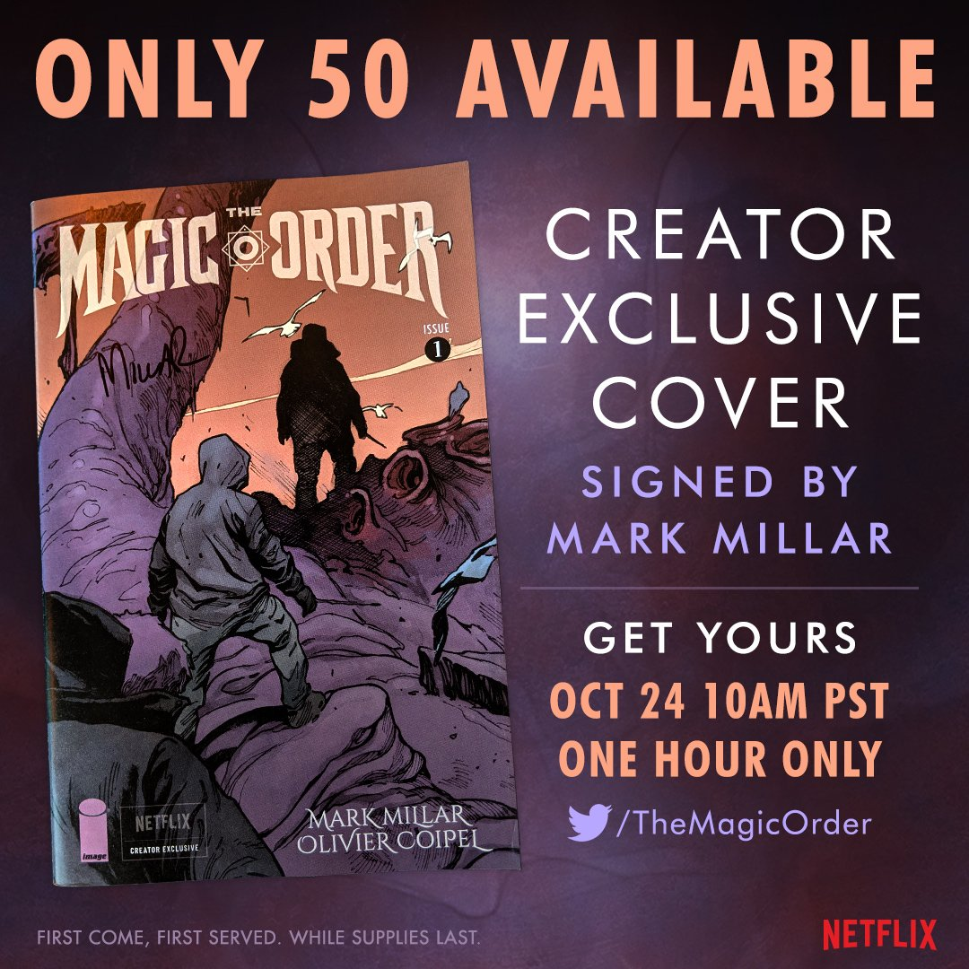 @netflix @mrmarkmillar Creator Exclusive variant cover signed by @MrMarkMillar. Be here at the magic hour to find out how to get one.
