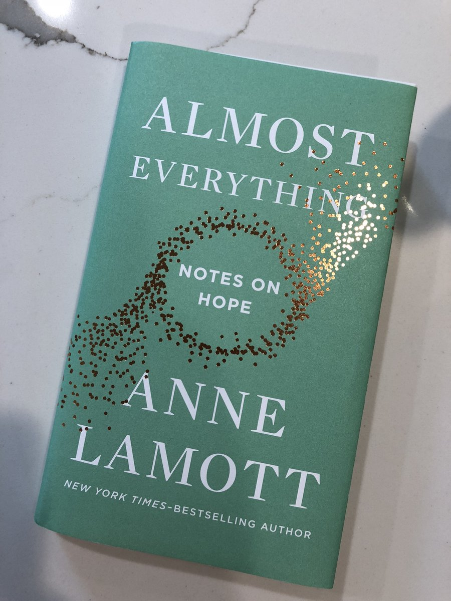 Thank you @ANNELAMOTT for always knowing what our weary hearts need!