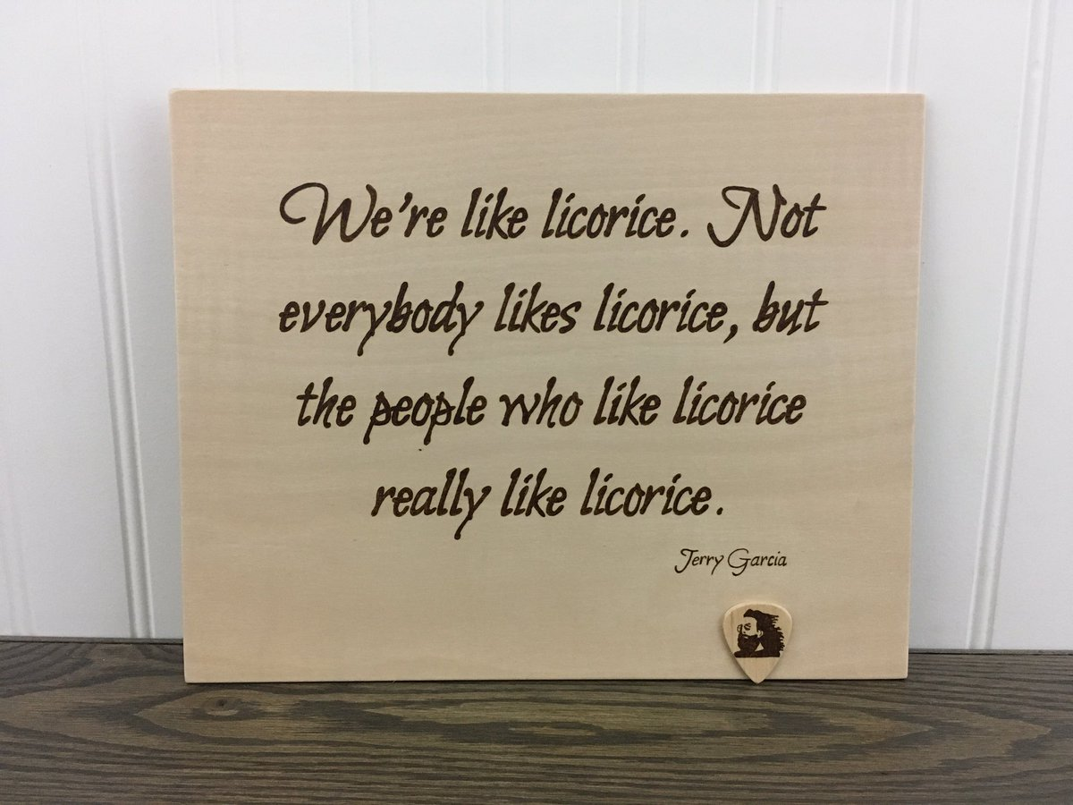 Sphippsdesigns On Twitter Ready For Finish Framing Jerrygarcia Licorice Quote Guitarpick Sphippsdesigns Handburned Pyrography Woodburning Handmade Dufferincounty Orangeville Https T Co Wnm0d49u69