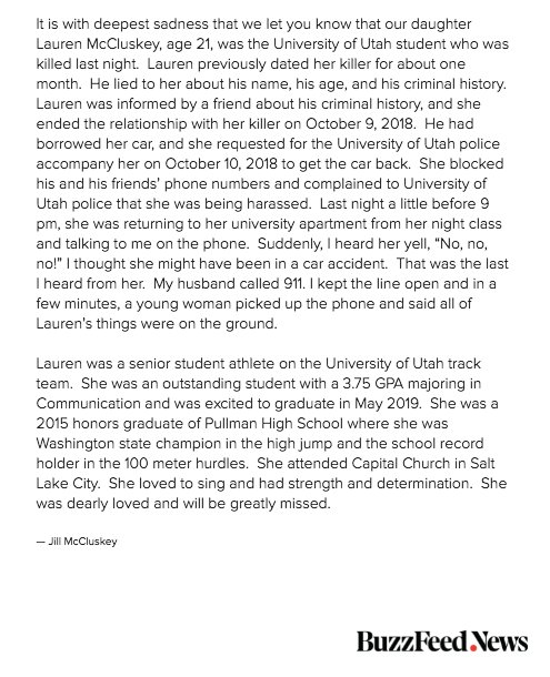 Statement from the family of Lauren McCluskey, the University of Utah star student athlete, who was killed on campus Monday night. The suspect is her ex-boyfriend, a registered sex offender, who lied to her about his age and criminal history, according to her family.