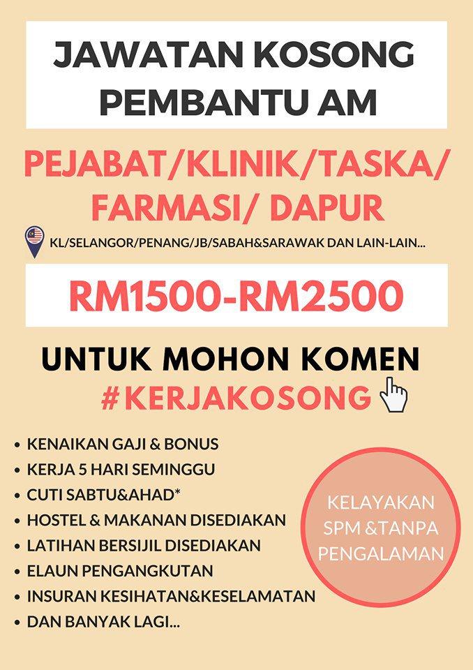 Pembantu Pejabat Klinik Taska Farmasi Dapur Pengambilan Dari Seluruh Malaysia Gaji Sehingga Rm2500 Kelayakan Min Spm Tanpa Pengalaman Latihan