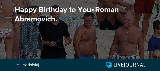 Happy Birthday to You»Roman Abramovich.