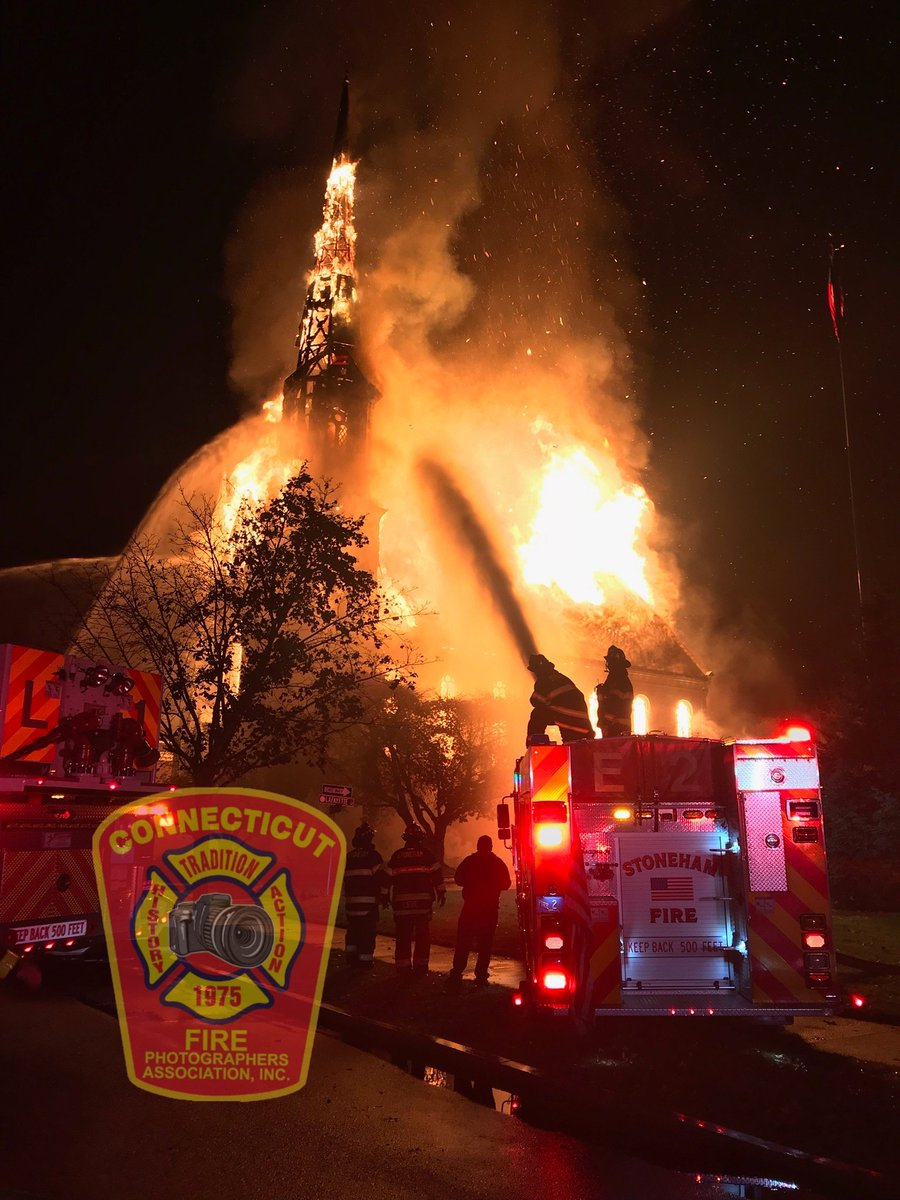Happening Now Cfpa Kevin White Kdwfirep Os Is Also On Scene Of A Fifth Alarm Church Fire Im Wakefield Ma Stay Tuned For More From The