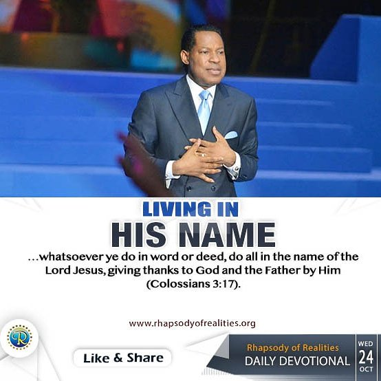 I encourage you to do a personal study on the Name of Jesus: what that Name represents to the Church! It's the Name above all names; the Name that opens every door! That's the Name given to us to live by, and use as an instrument.