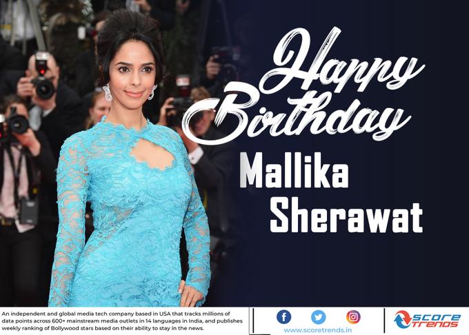Score Trends wishes Mallika Sherawat a Happy Birthday!