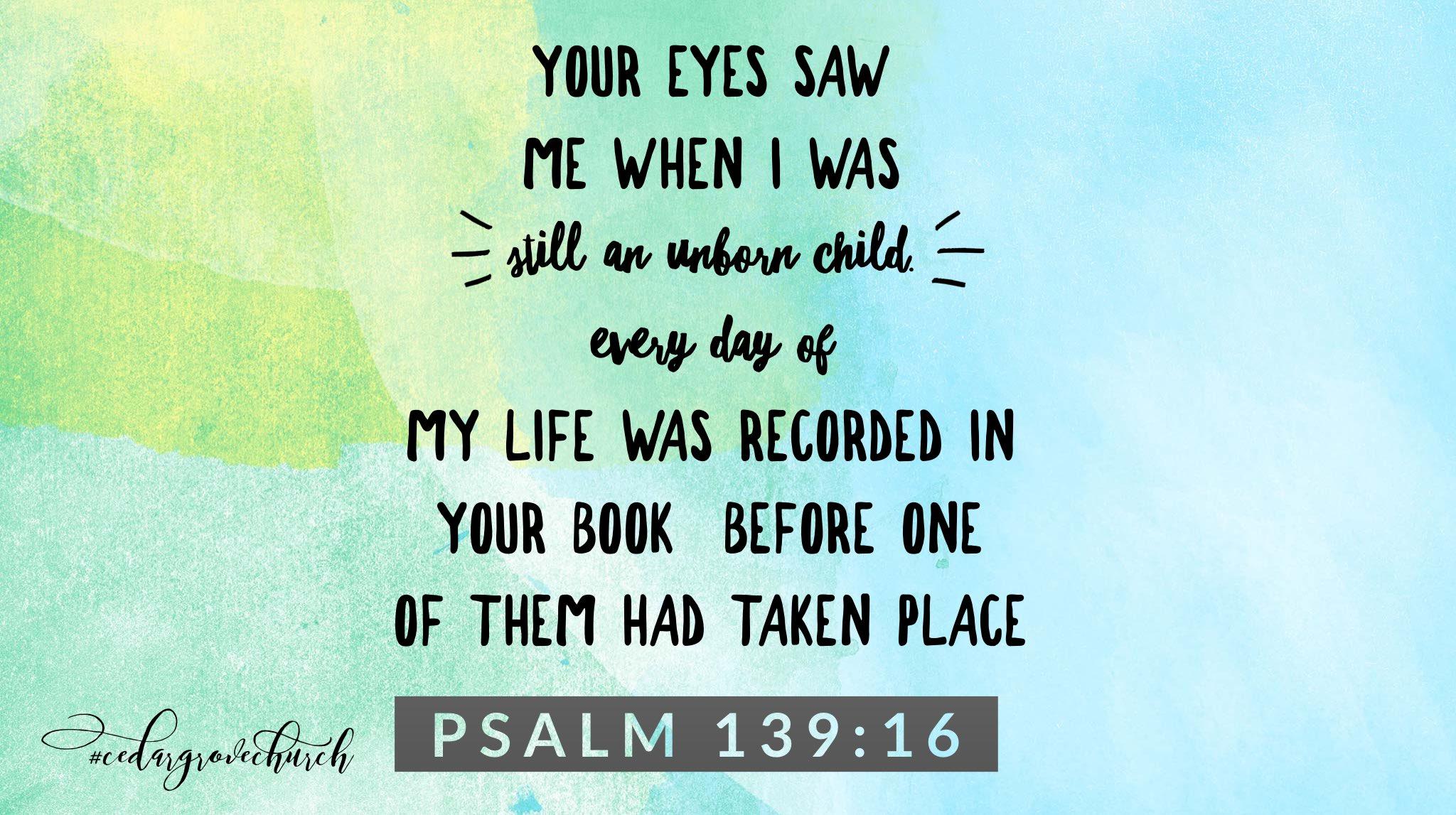 "Cedar Grove Church on Twitter: ""Psalm 139:16(GW) #surreychurch ..."