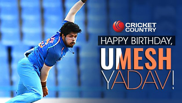 Happy Birthday to u our Indian Cricket Fast Bowler Umesh Yadav