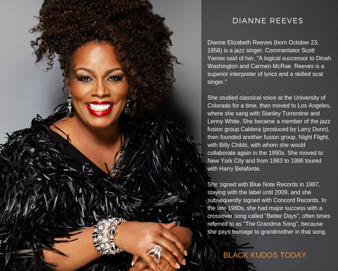 Happy Birthday to Dianne Reeves.