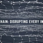 Image for the Tweet beginning: How Blockchain Will Eventually Disrupt