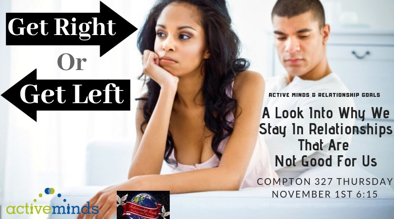 Join us for our next event November 1st!! A conversation on why we stay in relationships that are not good for us