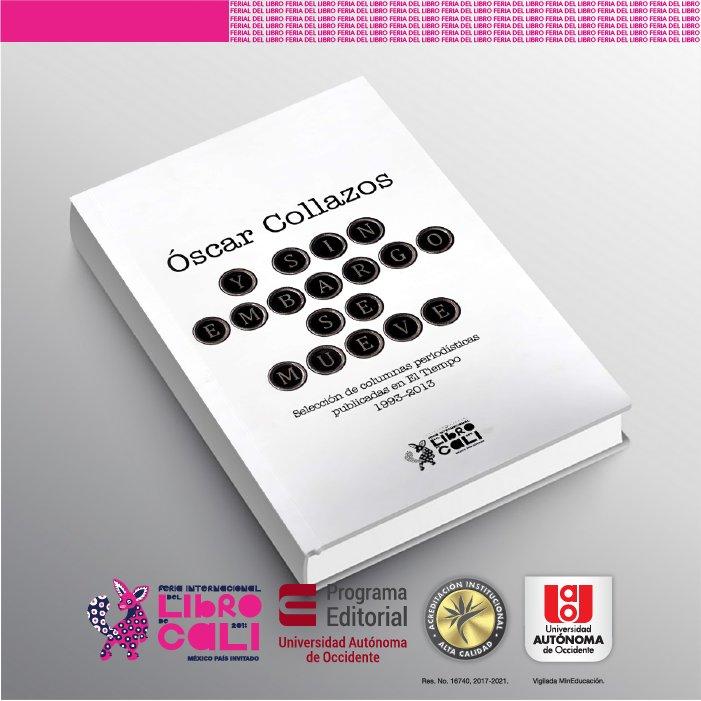 La obra edición especial de la Feria del Libro de Cali tiene sello universitario - UAO