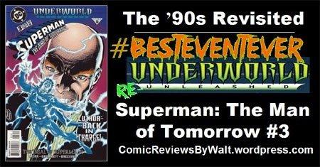 The '90s Revisited: Superman the Man of Tomorrow #3 – Underworld Unleashed! #UnderworldUnleashed #BestEventEver #UnderworldReUnleashed https://comicreviewsbywalt.wordpress.com/2018/10/26/the-90s-revisited-superman-the-man-of-tomorrow-3-underworld-unleashed/…